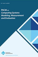 Proceedings of the ACM on Measurement and Analysis of Computing Systems